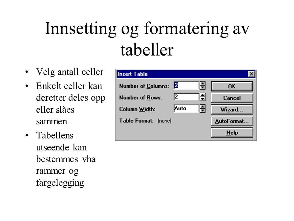 Innsetting og formatering av tabeller