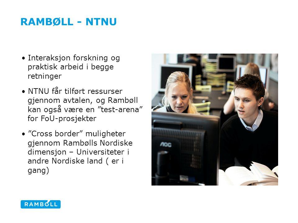 Rambøll - ntnu Interaksjon forskning og praktisk arbeid i begge retninger.