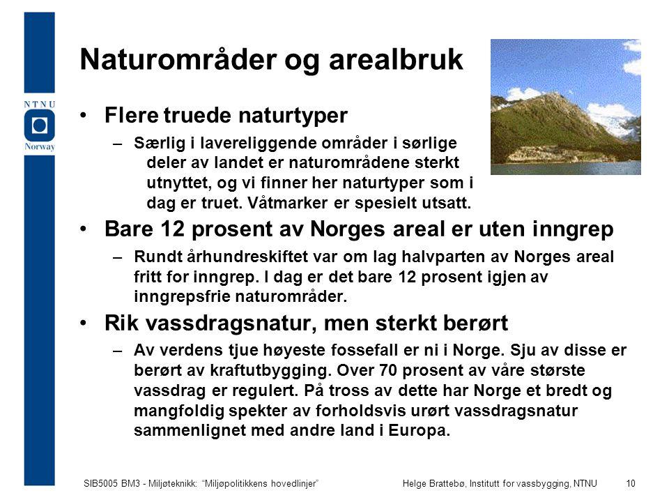 Naturområder og arealbruk