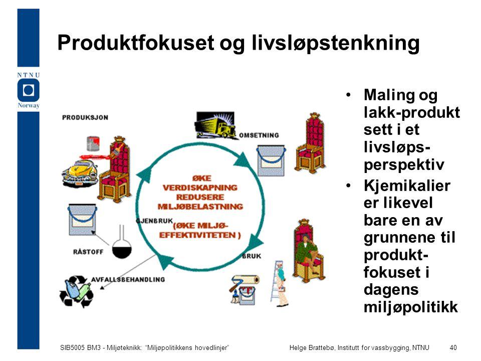Produktfokuset og livsløpstenkning