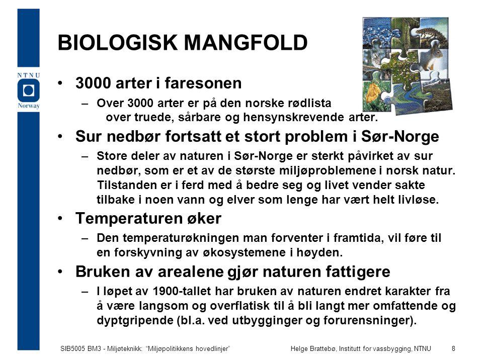 BIOLOGISK MANGFOLD 3000 arter i faresonen