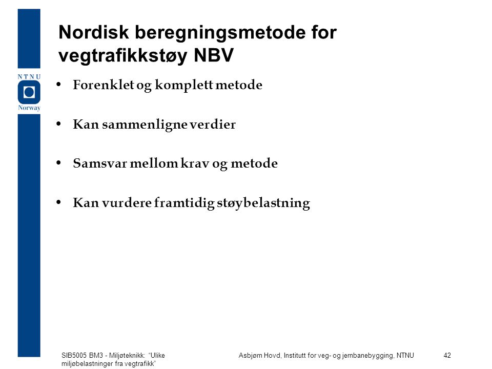 Nordisk beregningsmetode for vegtrafikkstøy NBV