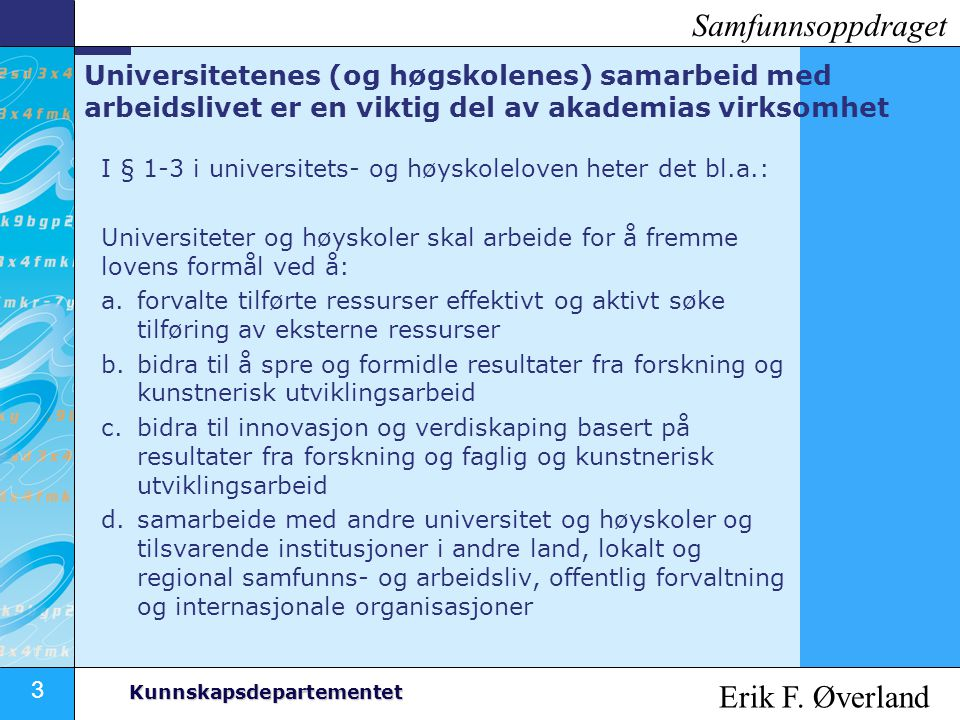 Samfunnsoppdraget Erik F. Øverland