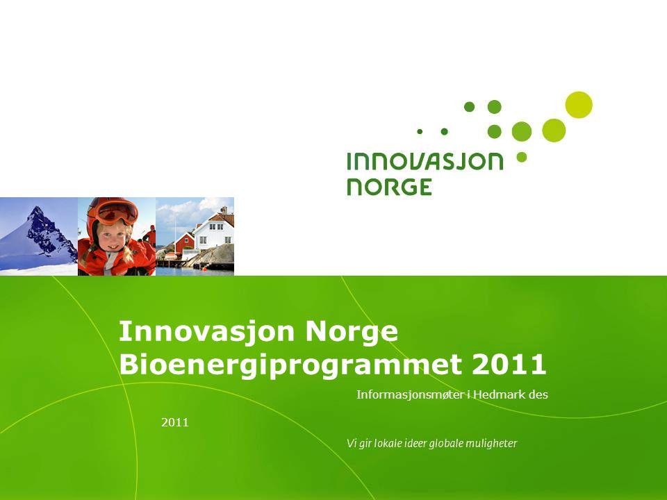 Innovasjon Norge Bioenergiprogrammet 2011