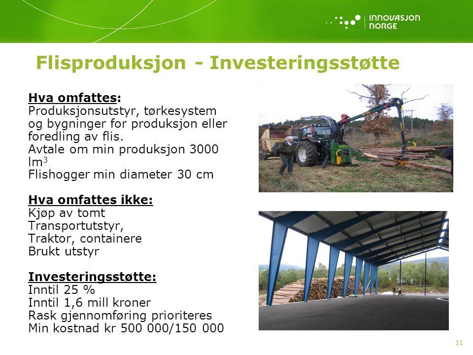 Flisproduksjon - Investeringsstøtte