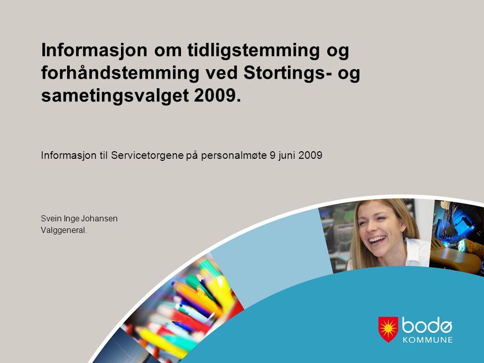 Informasjon om tidligstemming og forhåndstemming ved Stortings- og sametingsvalget 2009.