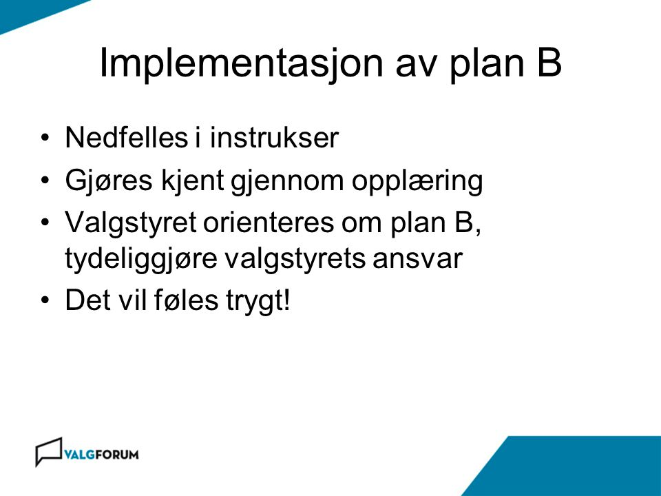Implementasjon av plan B