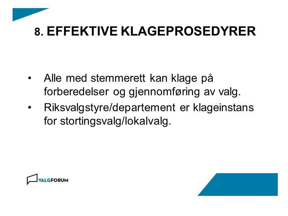 8. EFFEKTIVE KLAGEPROSEDYRER