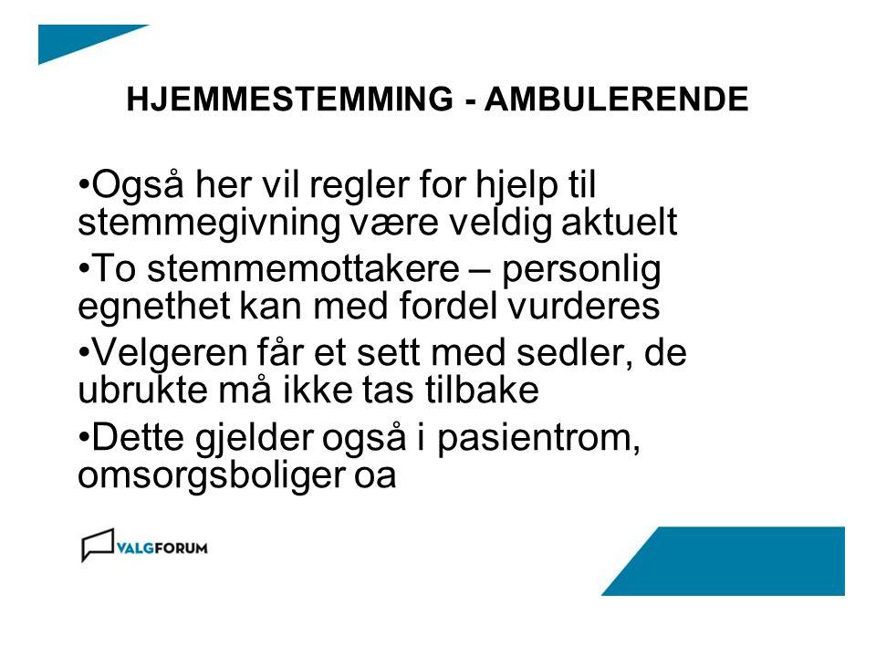 HJEMMESTEMMING - AMBULERENDE