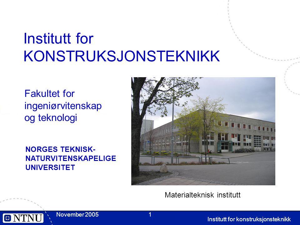 Institutt for KONSTRUKSJONSTEKNIKK