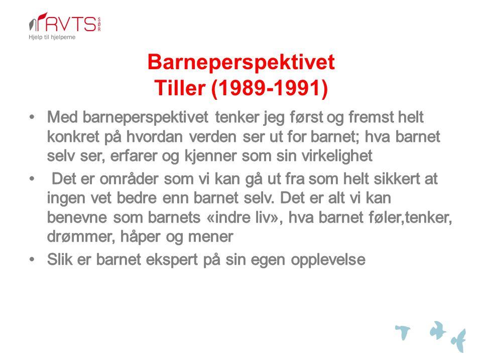 Barneperspektivet Tiller (1989-1991)