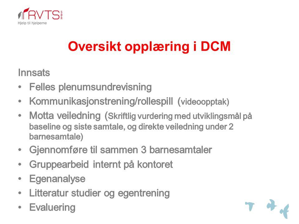 Oversikt opplæring i DCM