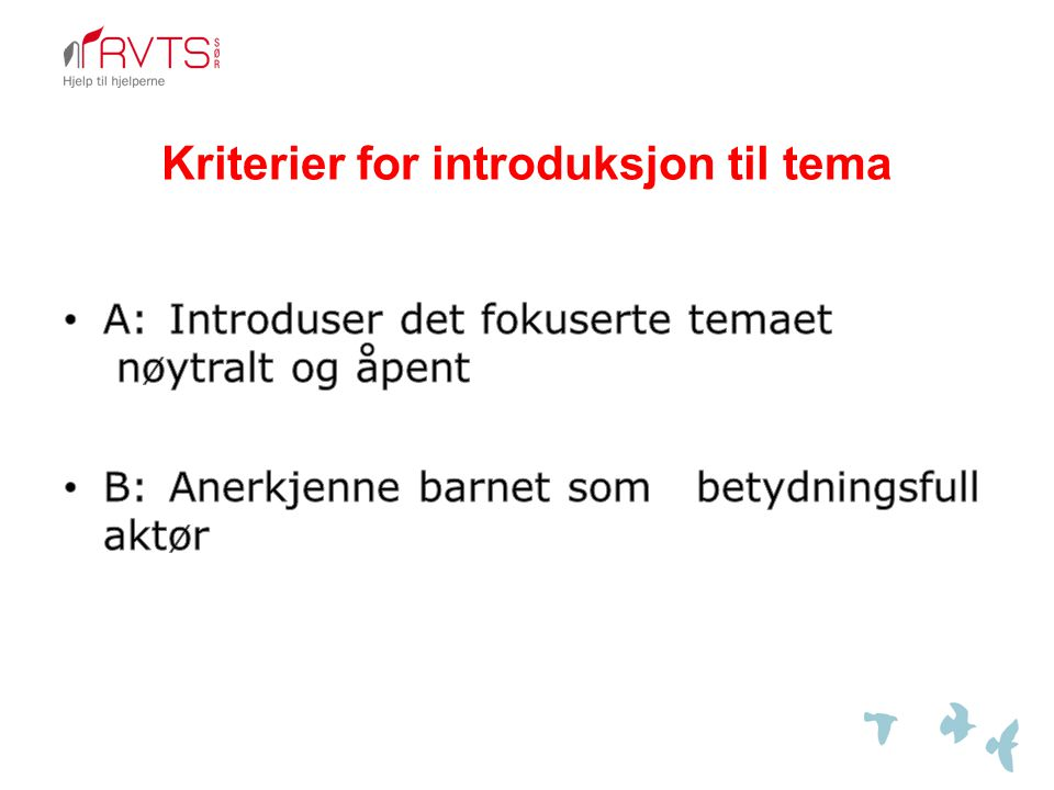 Kriterier for introduksjon til tema