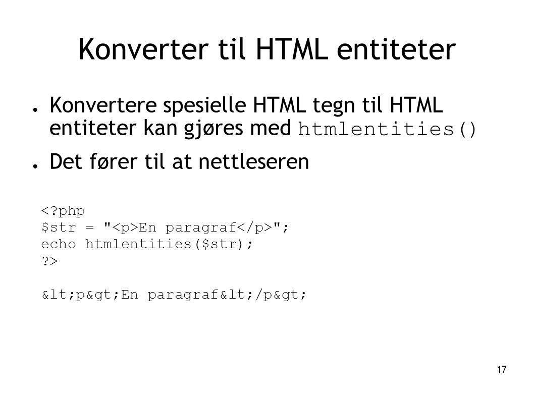Konverter til HTML entiteter