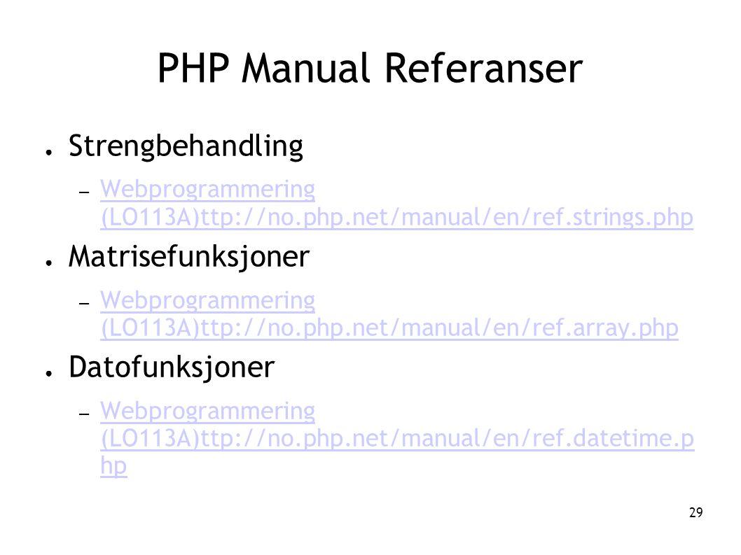 PHP Manual Referanser Strengbehandling Matrisefunksjoner