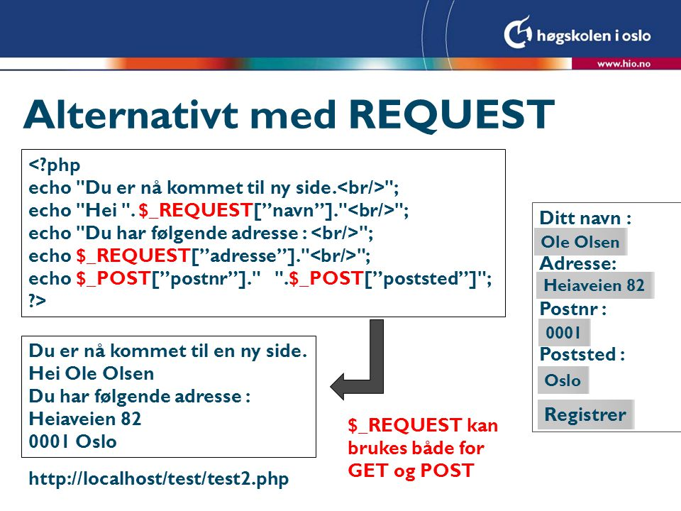Alternativt med REQUEST