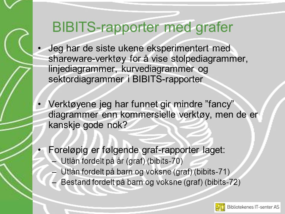 BIBITS-rapporter med grafer