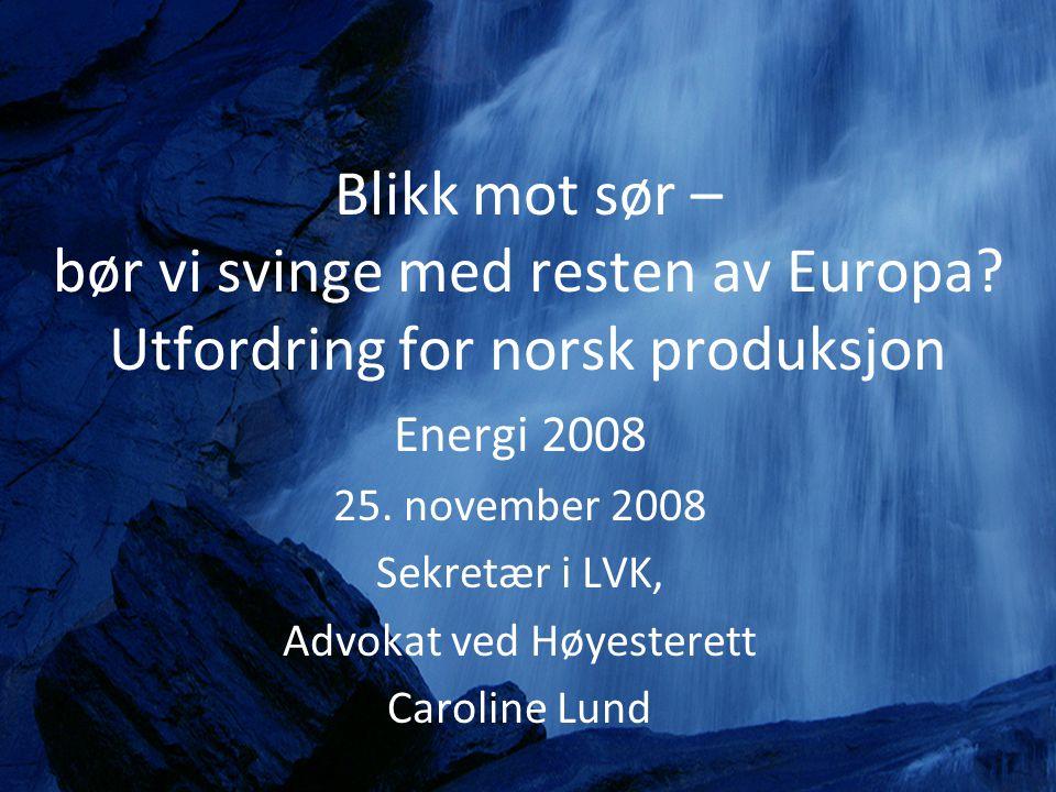 bør vi svinge med resten av Europa Utfordring for norsk produksjon