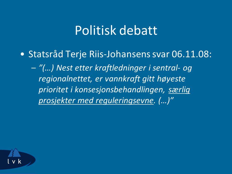 Politisk debatt Statsråd Terje Riis-Johansens svar 06.11.08: