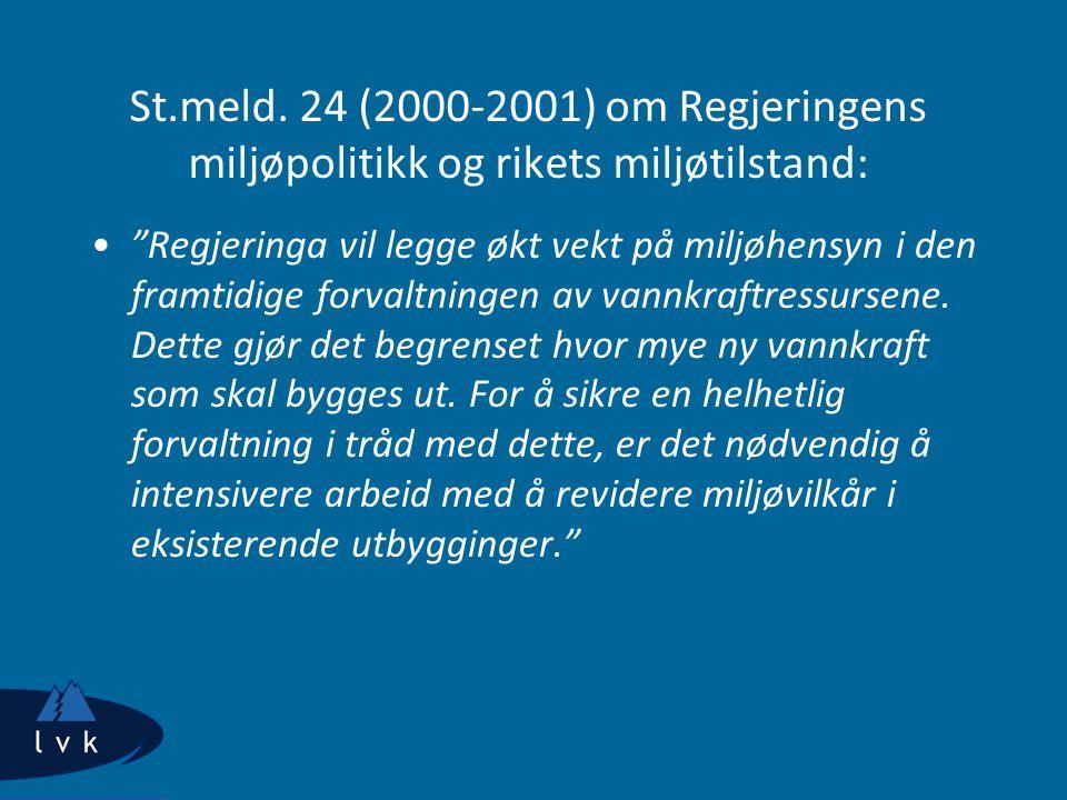 St.meld. 24 (2000-2001) om Regjeringens miljøpolitikk og rikets miljøtilstand: