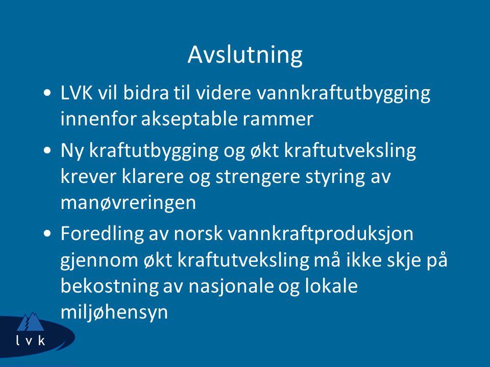 Avslutning LVK vil bidra til videre vannkraftutbygging innenfor akseptable rammer.