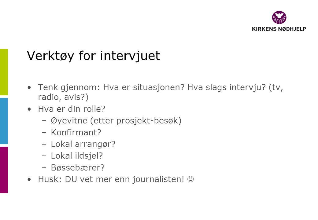 Verktøy for intervjuet