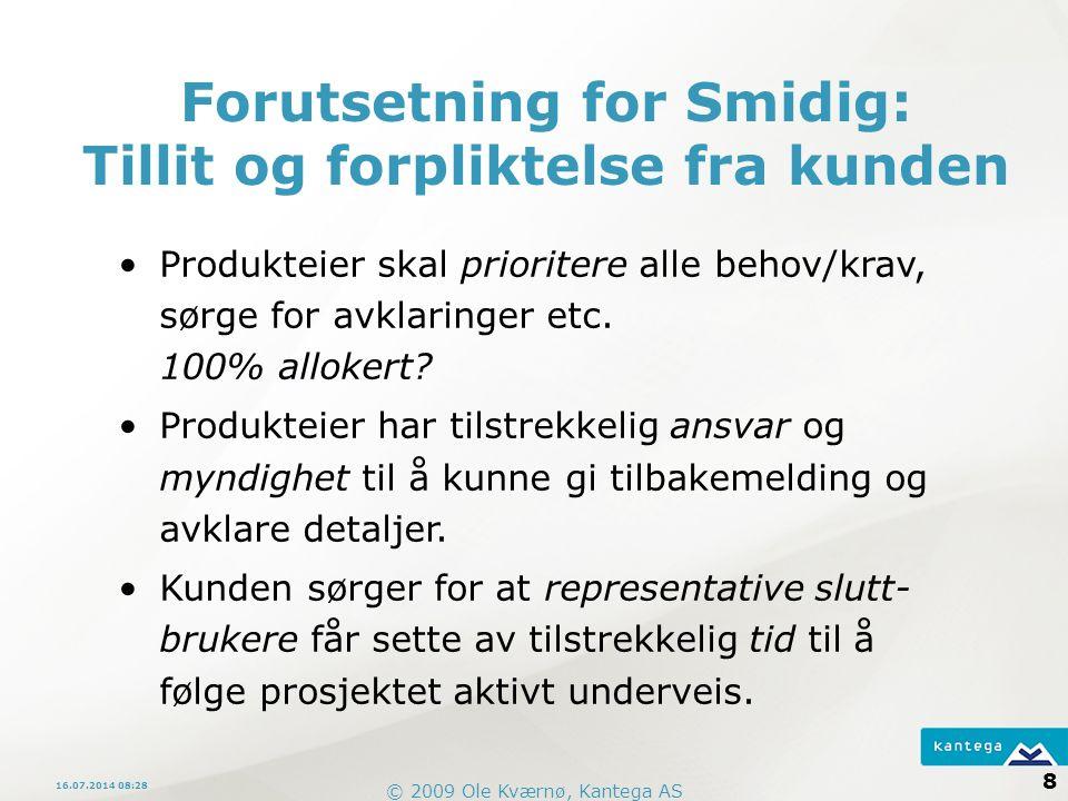 Forutsetning for Smidig: Tillit og forpliktelse fra kunden
