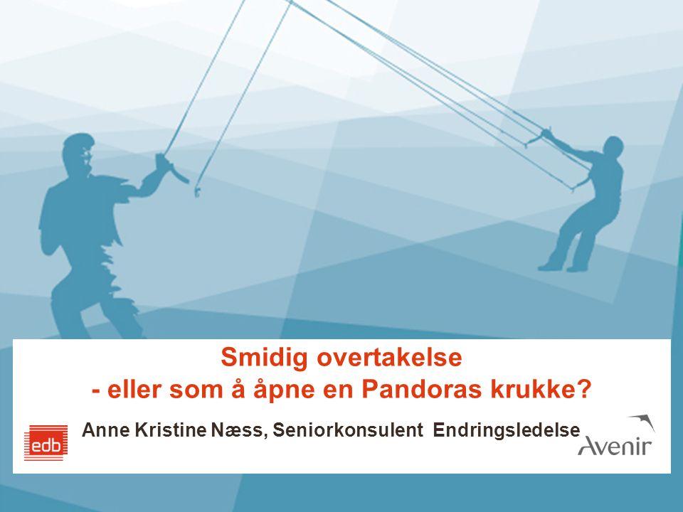 Smidig overtakelse - eller som å åpne en Pandoras krukke