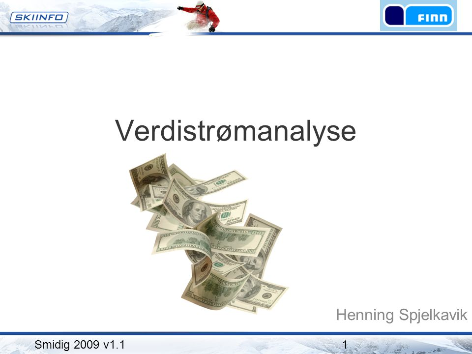Verdistrømanalyse Henning Spjelkavik Smidig 2009 v1.1
