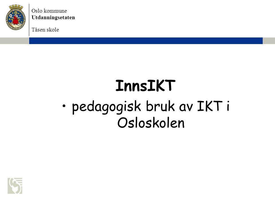 pedagogisk bruk av IKT i Osloskolen
