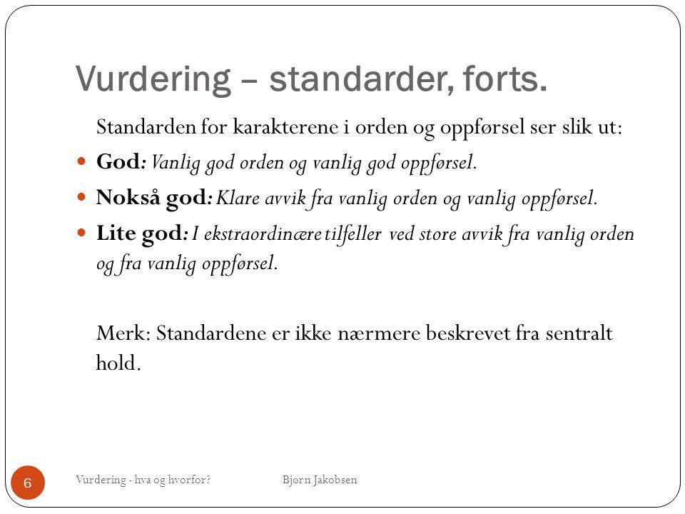 Vurdering – standarder, forts.