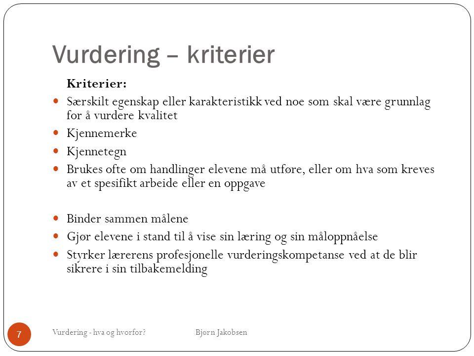 Vurdering – kriterier Kriterier: