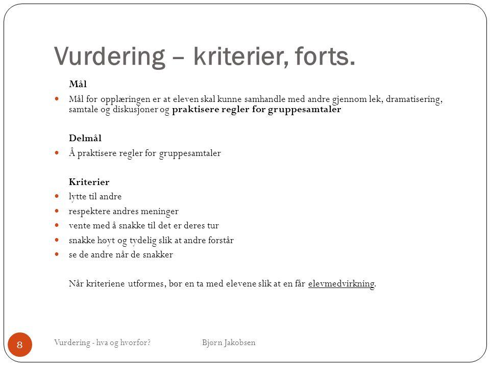 Vurdering – kriterier, forts.