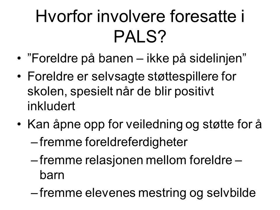 Hvorfor involvere foresatte i PALS