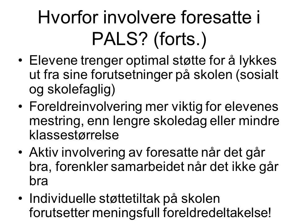 Hvorfor involvere foresatte i PALS (forts.)