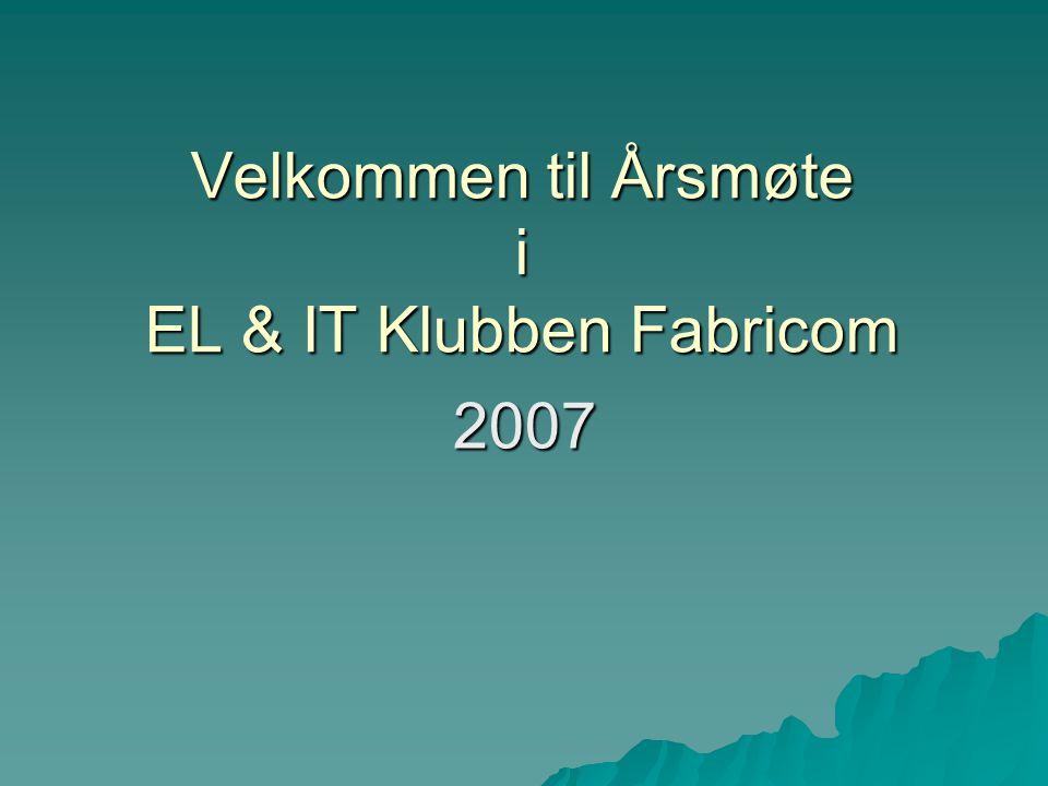 Velkommen til Årsmøte i EL & IT Klubben Fabricom