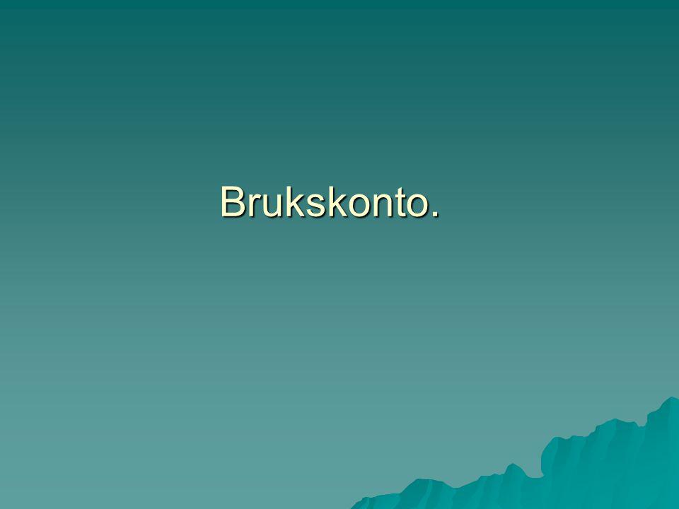 Brukskonto.