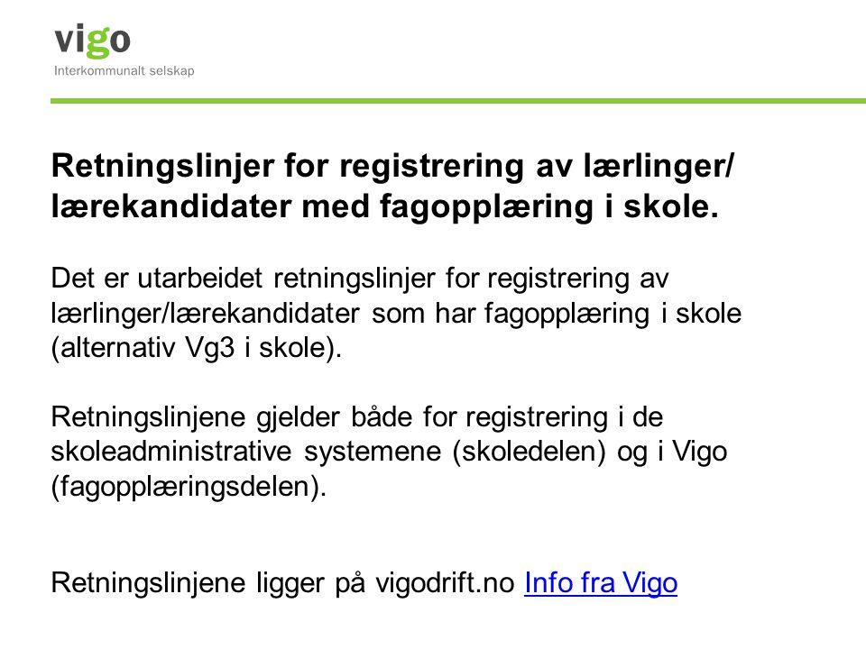 Retningslinjer for registrering av lærlinger/ lærekandidater med fagopplæring i skole.