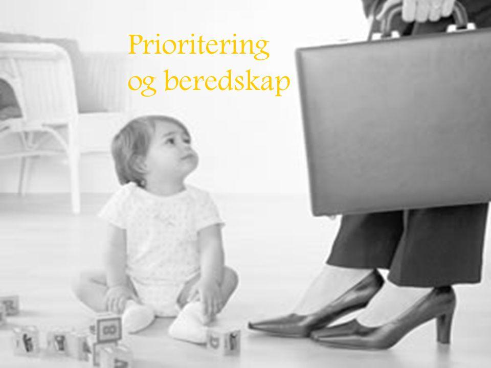 Prioritering og beredskap