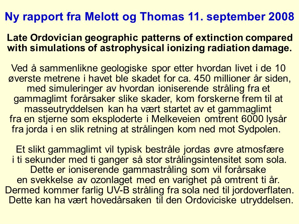 Ny rapport fra Melott og Thomas 11. september 2008
