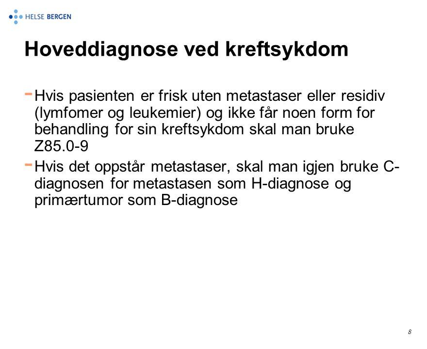 Hoveddiagnose ved kreftsykdom