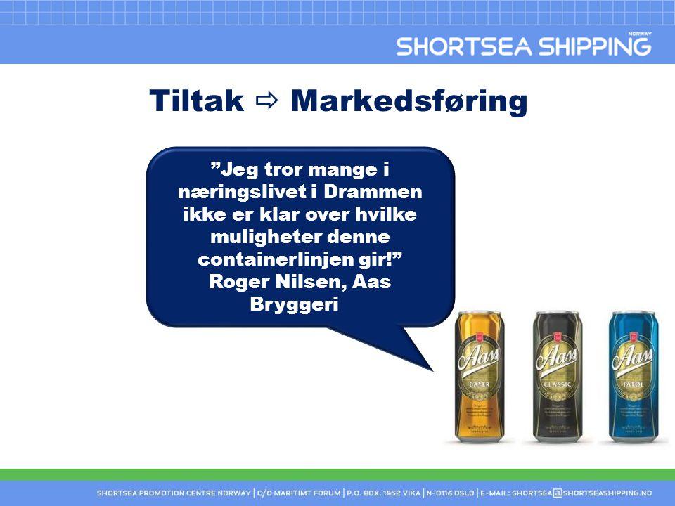 Tiltak  Markedsføring