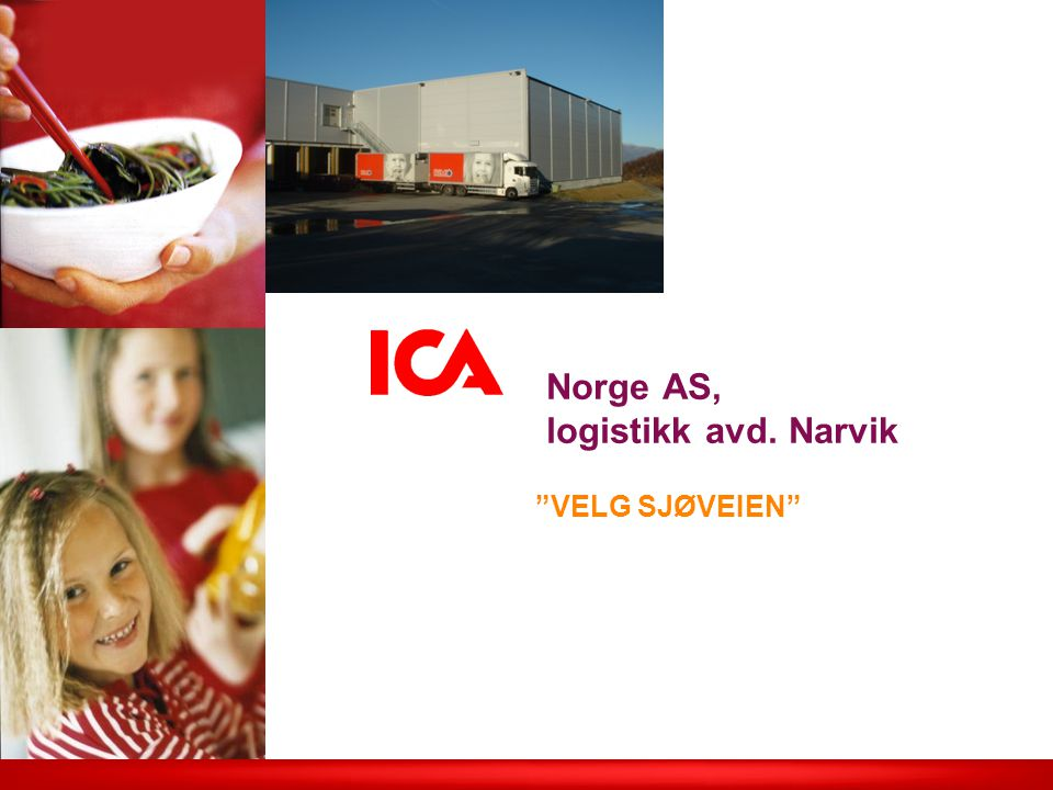 Norge AS, logistikk avd. Narvik