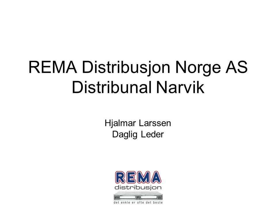 REMA Distribusjon Norge AS Distribunal Narvik Hjalmar Larssen Daglig Leder