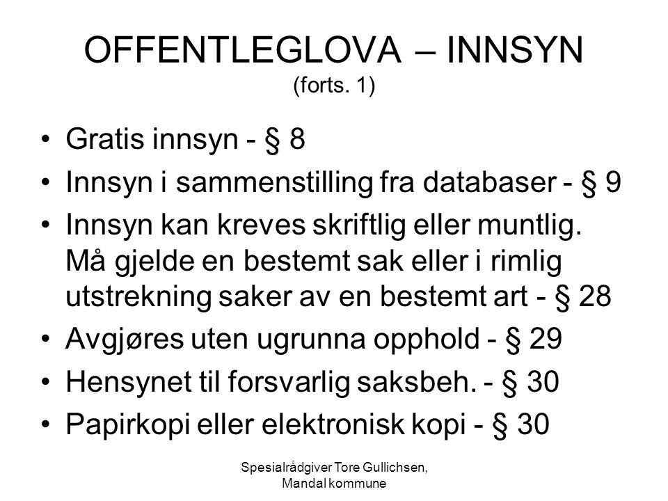 OFFENTLEGLOVA – INNSYN (forts. 1)