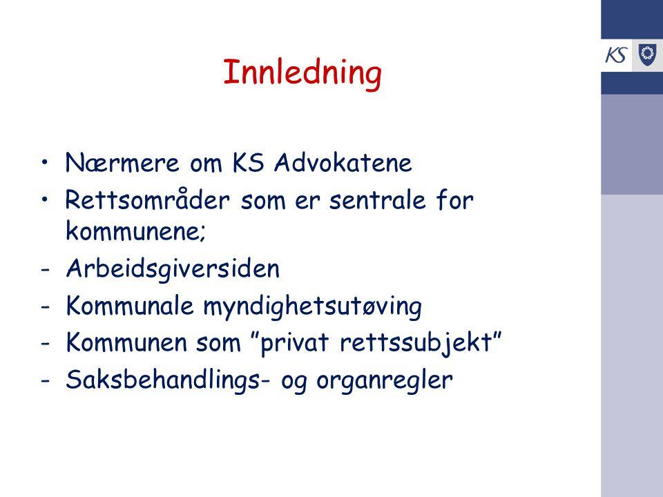 Innledning Nærmere om KS Advokatene