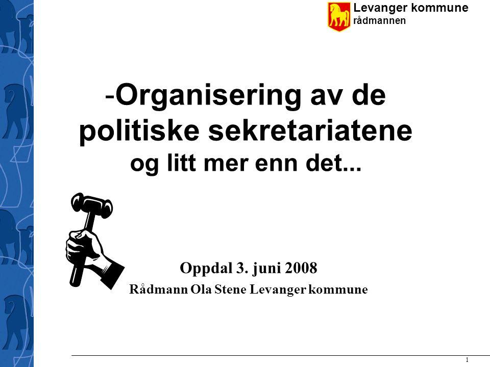 Organisering av de politiske sekretariatene og litt mer enn det...
