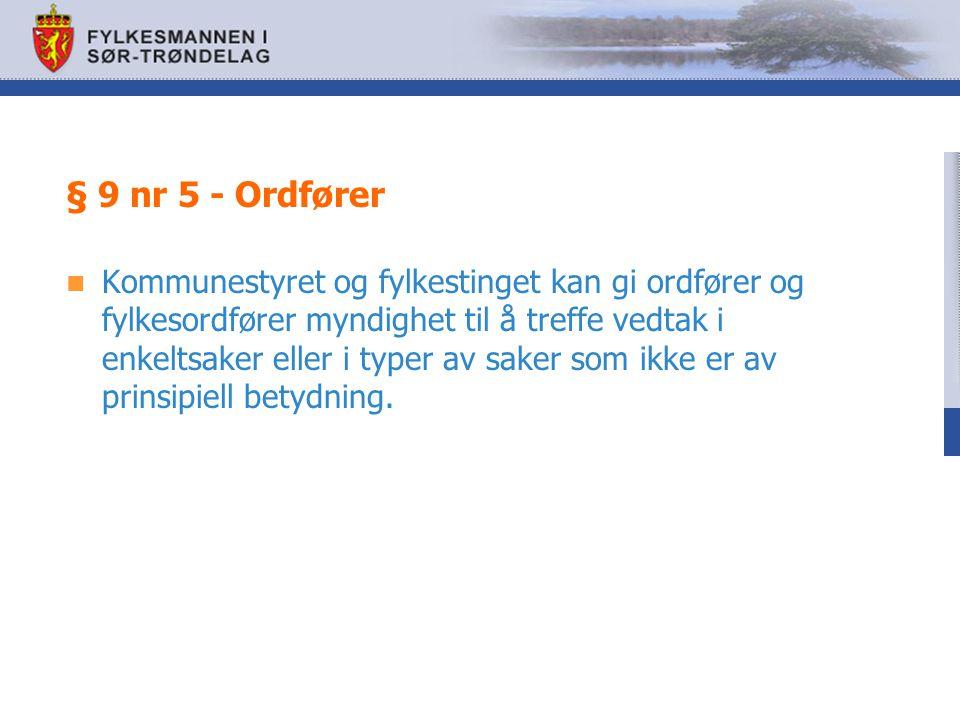 § 9 nr 5 - Ordfører