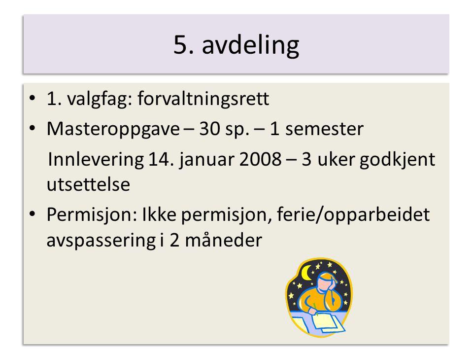 5. avdeling 1. valgfag: forvaltningsrett