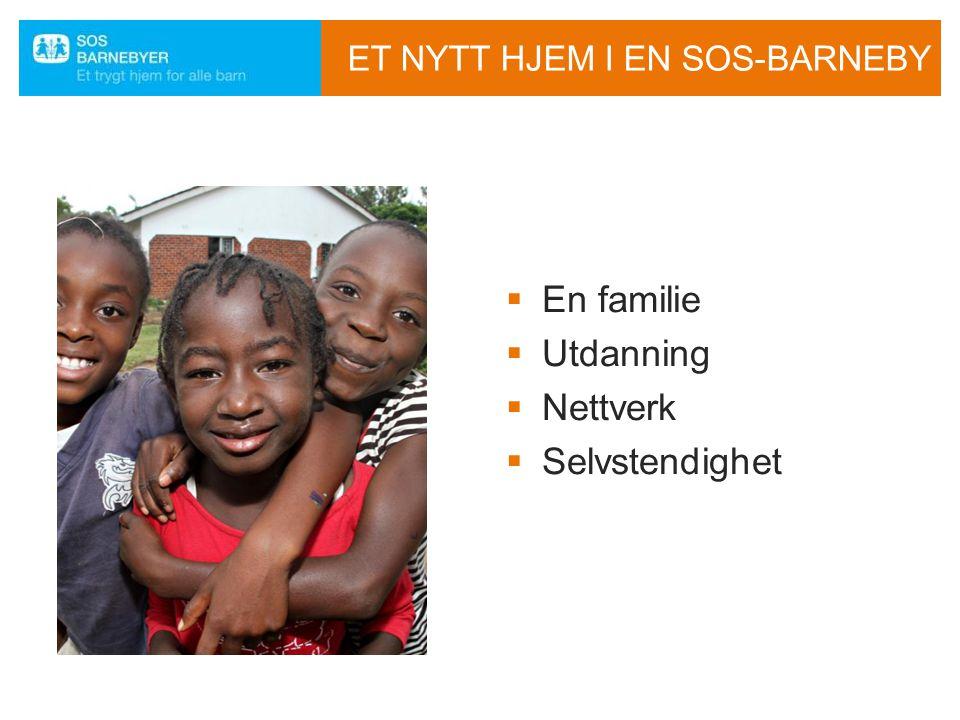 ET NYTT HJEM I EN SOS-BARNEBY